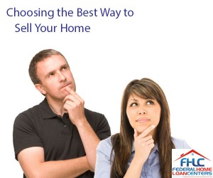 Choosing the Best Way To Sell Your Home