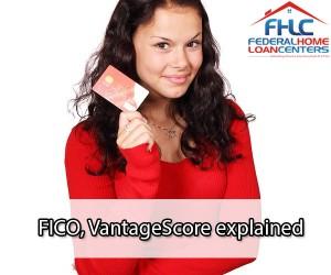 FICO, VantageScore explained