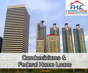 Condominiums &  Federal Home Loans